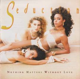 Seduction - Nothing Matters Without Love (1989) MP3