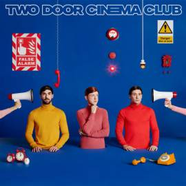Two Door Cinema Club - False Alarm (2019) FLAC