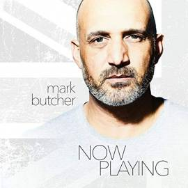 Mark Butcher - Now Playing (2019) MP3