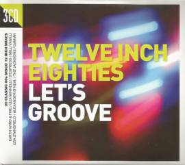 VA - Twelve Inch Eighties: Let's Groove [3CD] (2016) FLAC