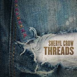 Sheryl Crow - Threads (2019) FLAC
