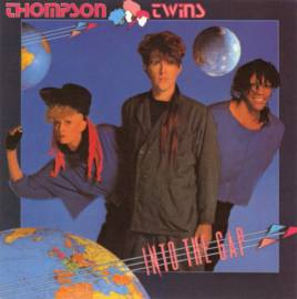 Thompson Twins - Into The Gap (1984) MP3