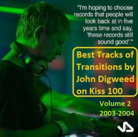 VA - Best tracks of Transitions by John Digweed on Kiss 100. Volume 2 - 2003-2004 [Compiled by Firstlast] (2019) MP3