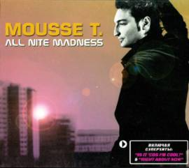 Mousse T. - All Nite Madness (2004) MP3