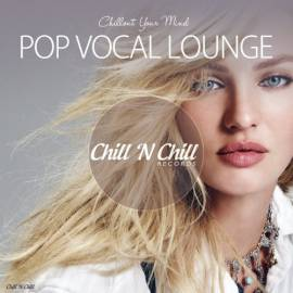 VA - Pop Vocal Lounge [Chillout Your Mind] (2019) MP3 от Vanila