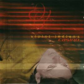 Violet Indiana - Casino (2002) MP3