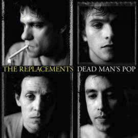 The Replacements - Dead Man's Pop [4CD] (2019) MP3