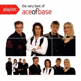Ace Of Base - Playlist: The Very Best Of Ace Of Base (2011) MP3