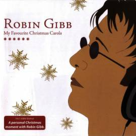 Robin Gibb - My Favorite Christmas Carols (2006) MP3