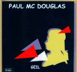 Paul Mc Douglas - Geil (1985) MP3