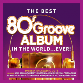 VA - The Best 80s Groove Album In The World… Ever! [3CD] (2019) MP3