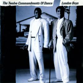 London Boys - The Twelve Commandments Of Dance (1988) FLAC