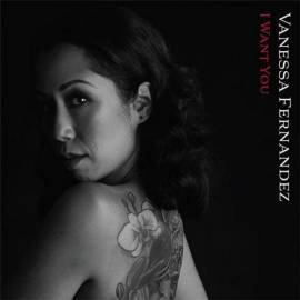 Vanessa Fernandez - I Want You (2019) FLAC
