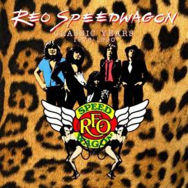 REO Speedwagon - The Classic Years 1978-1990 [9CD Remastered Box Set] (2019) FLAC