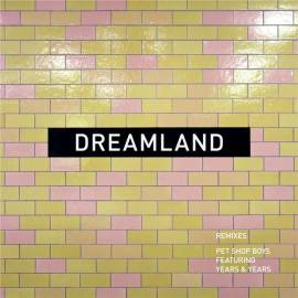Pet Shop Boys - Dreamland [single+remixes] (2019) FLAC
