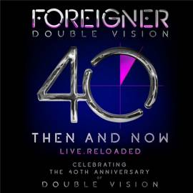 Foreigner - Double Vision: Then And Now (2019) FLAC
