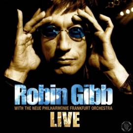 Robin Gibb with The Neue Philharmonie Frankfurt Orchestra - Live (2005) FLAC