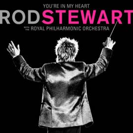 Rod Stewart - You're In My Heart: Rod Stewart [with The Royal Philharmonic Orchestra] (2019) MP3
