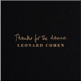 Leonard Cohen - Thanks for the Dance [24bit Hi-Res] (2019) FLAC
