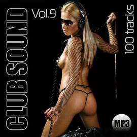 VA - Club Sound Vol.9 (2019) MP3