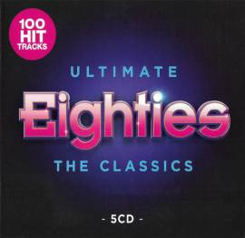 VA - Ultimate Eighties: The Classics [5CD] (2019) MP3