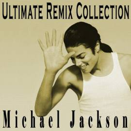 Michael Jackson - Ultimate Remix Collection (2019) MP3