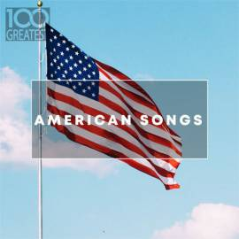 VA - 100 Greatest American Songs (2019) MP3