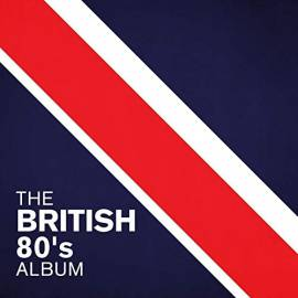 VA - The British 80's Album (2020) MP3