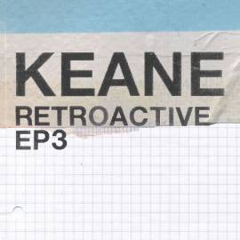 Keane - Retroactive [EP3] (2020) MP3