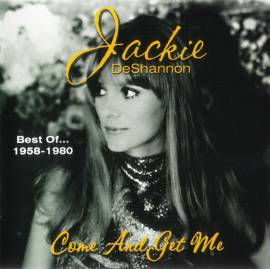 Jackie DeShannon - Come And Get Me. Best Of... 1958-1980 (2000) FLAC