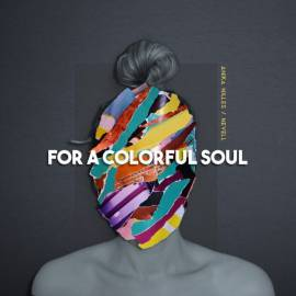 Anika Nilles, Nevell - For a Colorful Soul (2020) FLAC