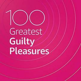 VA - 100 Greatest Guilty Pleasures (2020) MP3