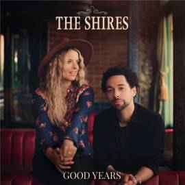 The Shires - Good Years (2020) FLAC