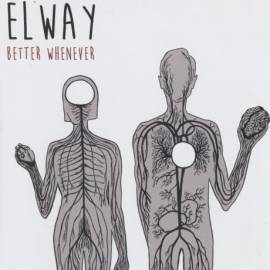 Elway - Better Whenever (2015) FLAC